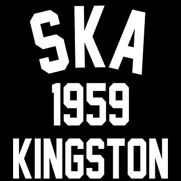 Ska 1959 Kingston by PSstudio