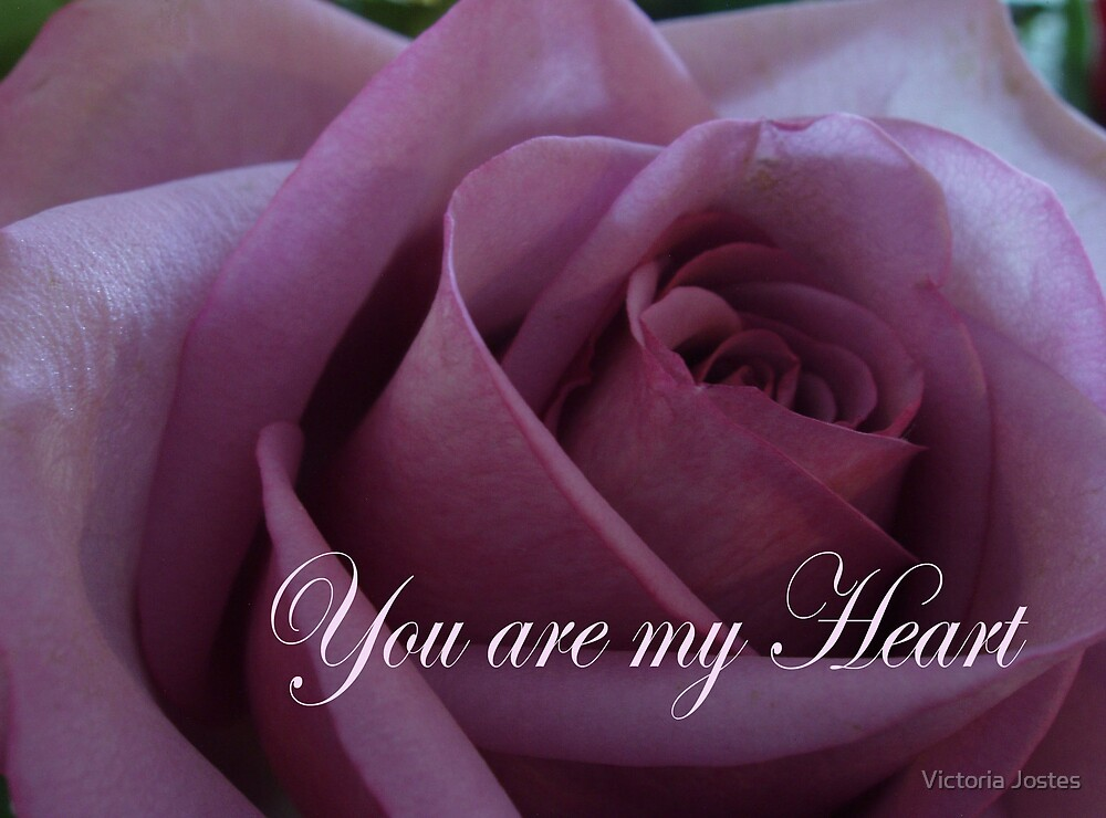 You Are My Heart by Victoria Jostes