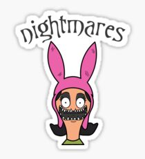 Louise Belcher Inspired Nightmares Valentines Sticker