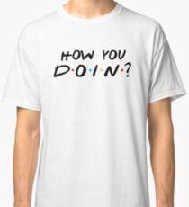 JOEY - HOW YOU DOIN ? Classic T-Shirt