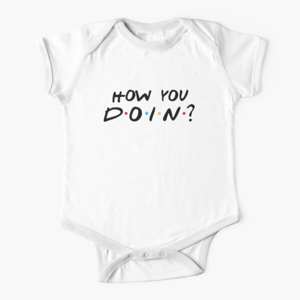 JOEY - HOW YOU DOIN ? Short Sleeve Baby One-Piece