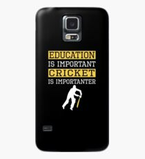 Education Is Important Cricket is Importanter Sports Gift Case/Skin for Samsung Galaxy