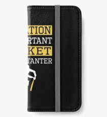 Education Is Important Cricket is Importanter Sports Gift iPhone Wallet/Case/Skin