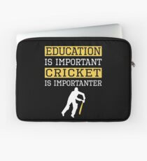 Education Is Important Cricket is Importanter Sports Gift Laptop Sleeve