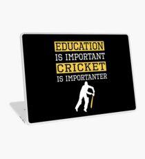 Education Is Important Cricket is Importanter Sports Gift Laptop Skin