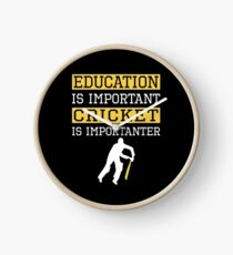 Education Is Important Cricket is Importanter Sports Gift Clock