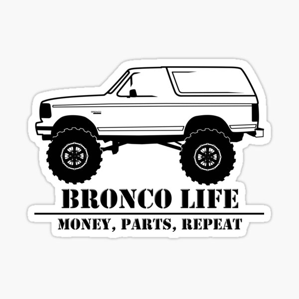 1992-1996 Bronco Money, Parts, Repeat Black Print Sticker