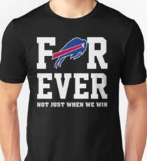 For-ever-Not-Just-when-we-win  Unisex T-Shirt