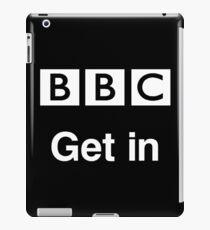 Get In BBC iPad Case/Skin