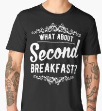 What About Second Breakfast? Men's Premium T-Shirt
