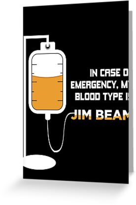 Jim beam blood type greeting cards by johnmdoe redbubble jim beam blood type by johnmdoe m4hsunfo