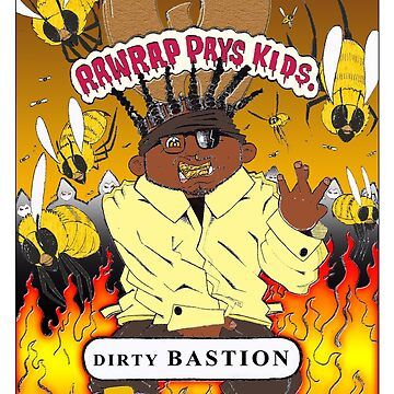 Dirty Bastion (RawRap Pays Kids) (GPK) by ibukimasta