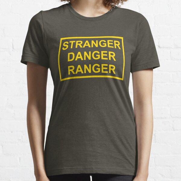 Stranger Danger Ranger Essential T-Shirt