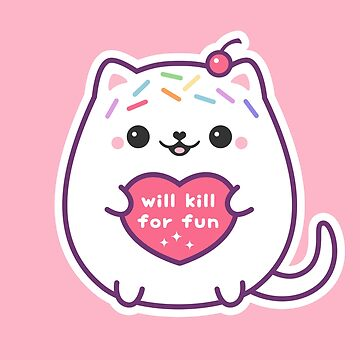 Cute Kitty Will Kill For Fun by sugarhai