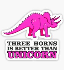 Triceratops Dino - Three Horns better than Unicorn VRS2 Sticker