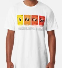 Sarcasm Mendeleev Humor Periodic Elements Long T-Shirt
