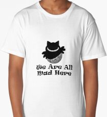 We Are All Mad Here - Alice In Wonderland Book Long T-Shirt