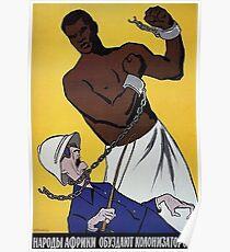 """Sowjetisches Anti-Kolonialplakat - """"Afrikaner Leute werden die Kolonisatoren zähmen!"""" (1950-1960s) Poster"""
