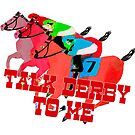Talk Derby to Me Horse Racing Design by Ginny Luttrell