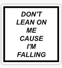 The Amity Affliction – Don't Lean On Me Lyrics Sticker