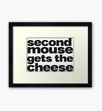 second mouse gets the cheese Framed Print