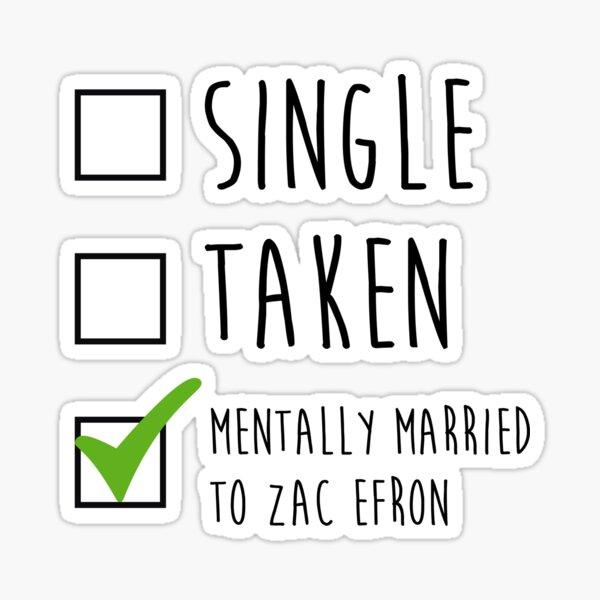 Mentally married to Zac Efron Sticker