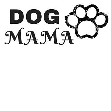 Dog Mama T-shirt, Dog Mom T-shirt, Fur Mama by 6thave