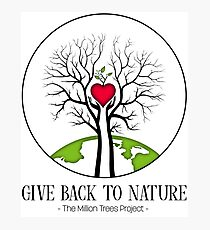 Give Back to Nature - Green Earth - Text - For Light Backgrounds Photographic Print