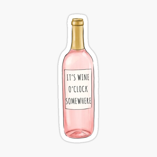 Wine O'Clock Somewhere Sticker
