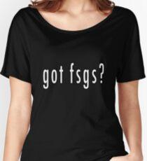 got fsgs? Women's Relaxed Fit T-Shirt
