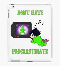 Don't Hate Procrastinate iPad Case/Skin
