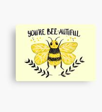 You're BEE-autiful Canvas Print