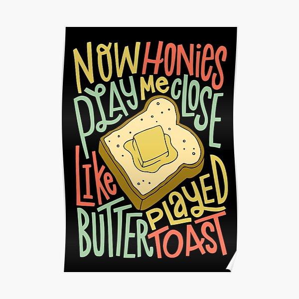 Butter Toast Biggie Poster