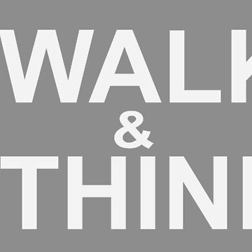 I walk and I think by fhjr2002