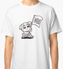 POP TEAM EPIC DIE Classic T-Shirt