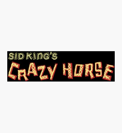 sid king's crazy horse Photographic Print
