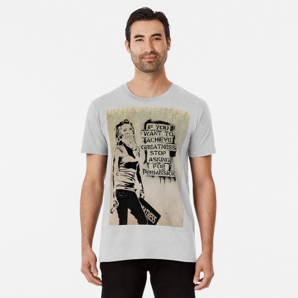 Banksy, greatness Premium T-Shirt