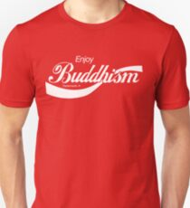 Enjoy Buddhism Unisex T-Shirt