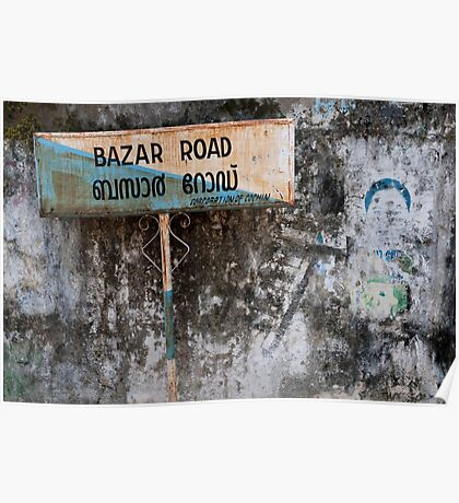 Bazar Road, Cochin Poster
