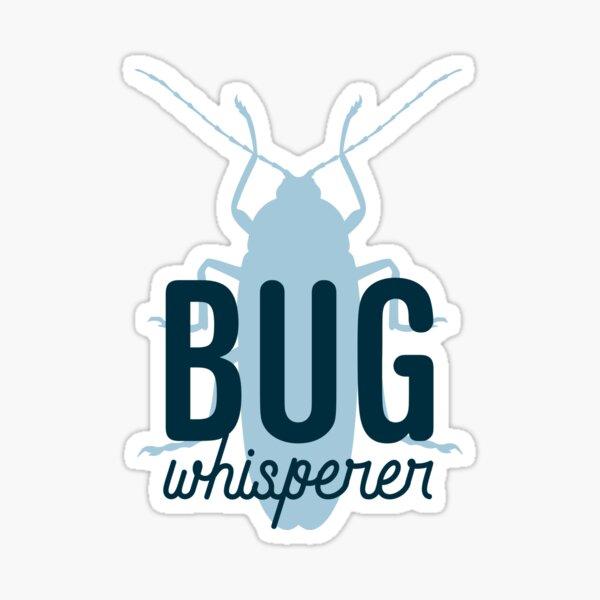 Bug Whisperer Sticker