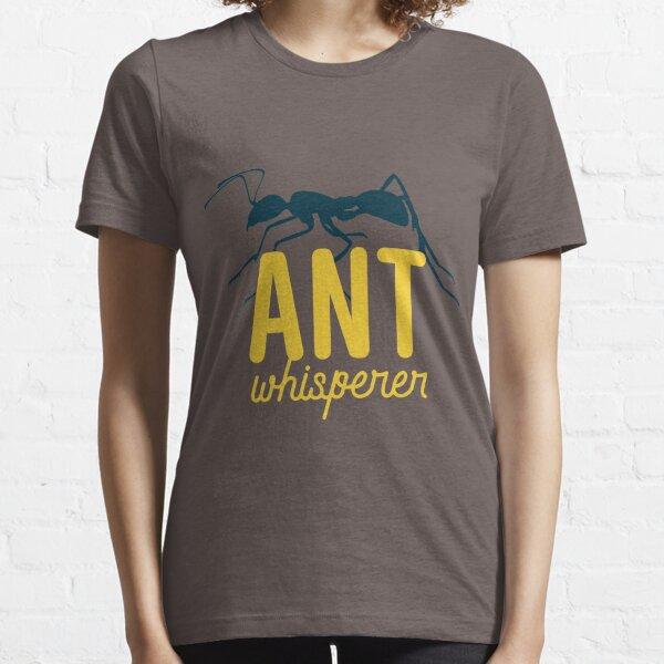 Ant Whisperer Essential T-Shirt