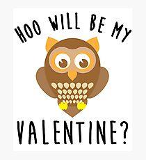 Hoo Will Be My Valentine Photographic Print