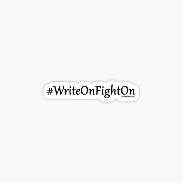 #WriteOnFightOn Sticker