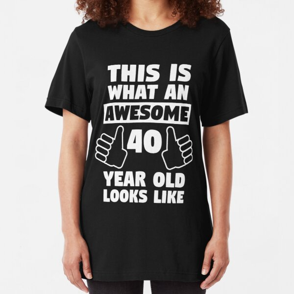 Mens 40th BIRTHDAY T-Shirt Forty Fortieth 40 Funny Gift Dad Son Brother