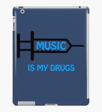 Music Is My Drugs iPad Case/Skin
