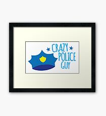 Crazy Police Guy Framed Print