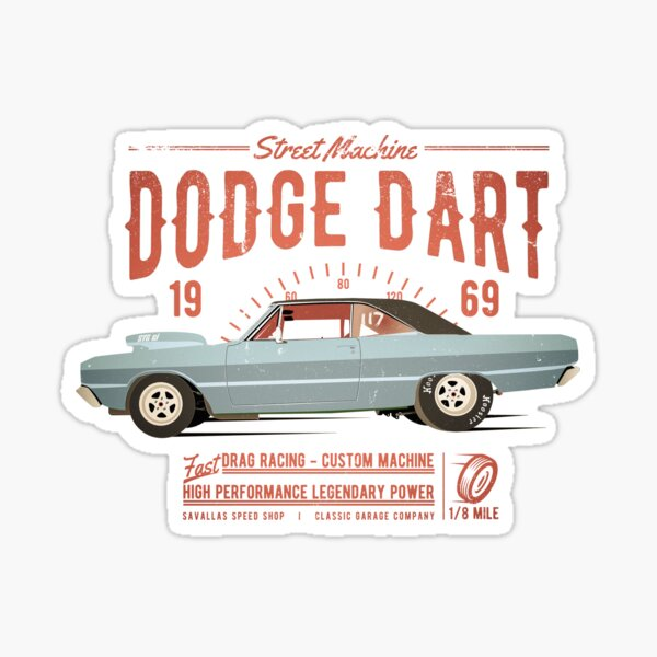 Dodge Dart Dragster Street Machine 1969 Sticker