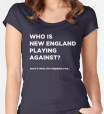 """Who is New England playing against?"" - Funny Super Bowl Shirt Women's Fitted Scoop T-Shirt"