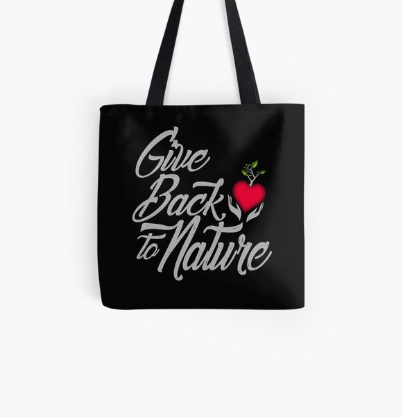 Give Back To Nature Slogan - Black Background All Over Print Tote Bag