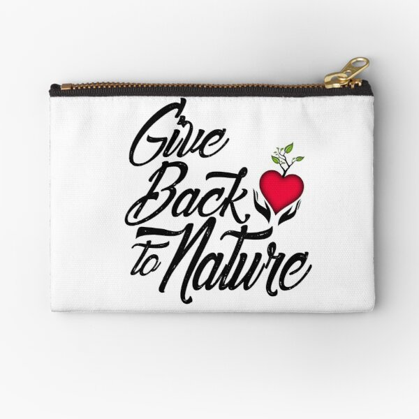 Give Back to Nature Slogan - White Background Zipper Pouch